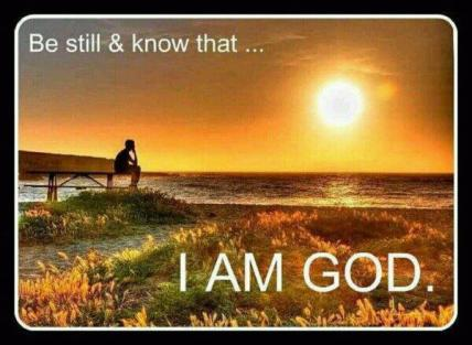 Be Still - Know I Am God