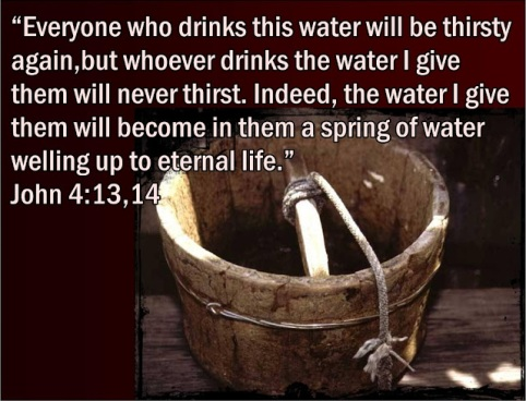 john 4v13,14 Jesus Samaritan woman at well living water