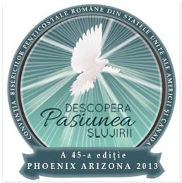 A 45-a Conventie a Bisericilor Pneticostale 2013