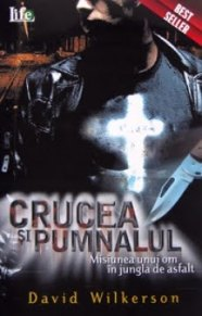 David Wilkerson - Crucea si pumnalul