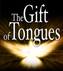 Tongues gift Holy Spirit