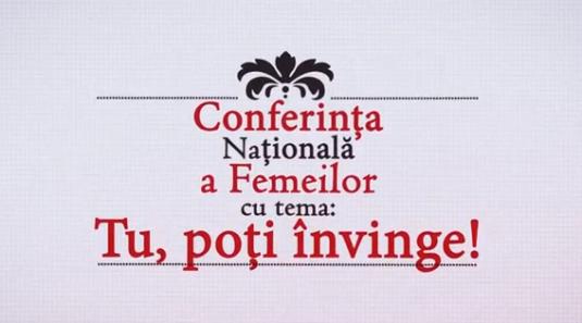 Conferinta Nationala a Femeilor - Tu, poti invinge! Rodica Volintiru