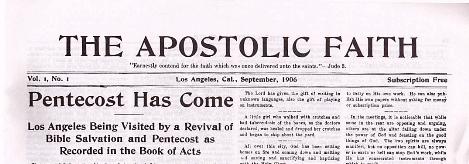 pentecostal Credinta Apostolica Vol 1 Nr 1 Pentecost a sosit. Los Angeles vizitat de o Trezire a mantuirii biblice si Pentecost cum a fost scris in Faptele Apostolilor. Photo credit
