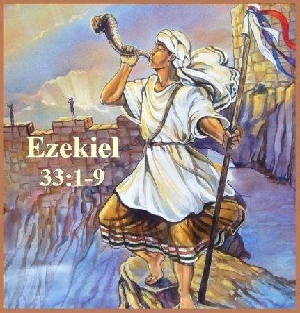 Ezekiel 33-1-9 Maranata Jesus vision