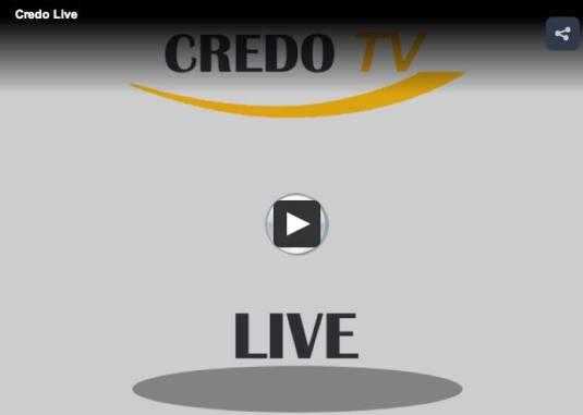 Credo TV LIVE