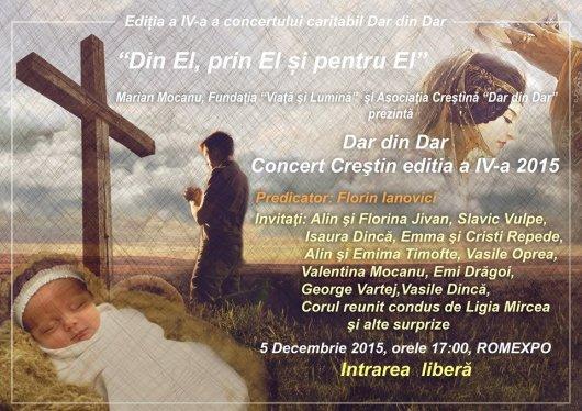 """Editia a IV-a a concertului caritabil """"DAR DIN DAR"""" Bucuresti 5 Decembrie 2015"""