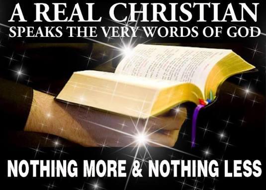 Crestinul adevarat rosteste Cuvintele lui Dumnezeu - nimic mai mult, nimic mai putin. Photo credit