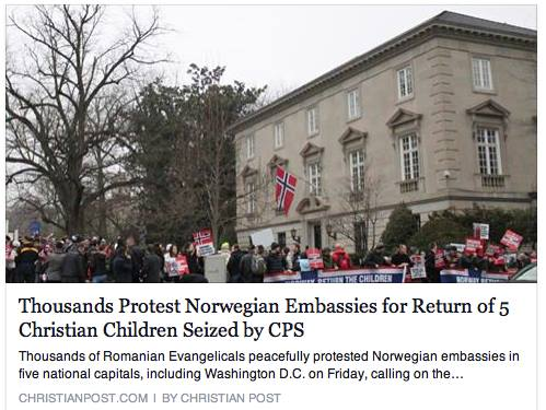 Christian Post reporting on Protest of Norwegian Embasiies for #BODNARIU family