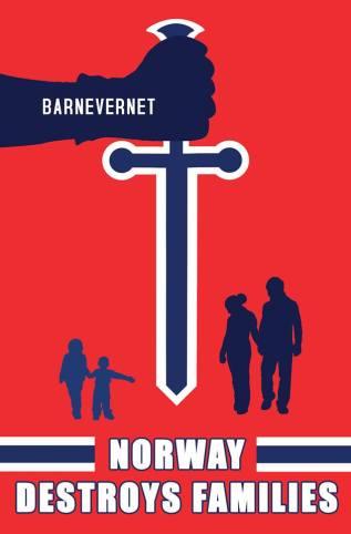Barnevernet destroys families Norway John Monica man