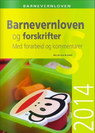 Barnevernloven go forskrifter - Manualul Barnevernet