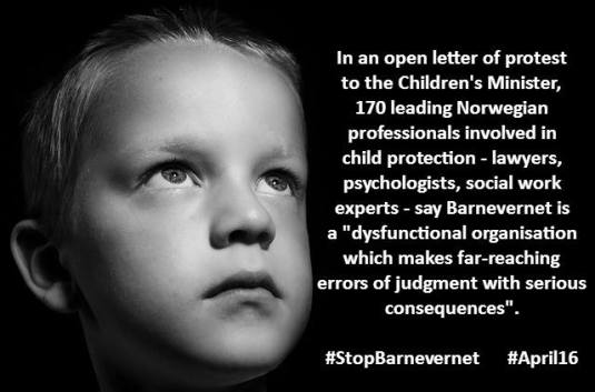 "In an open letter of protest to the Children's Minister, 170 leading Norwegian professionals involved in child protection say Barnevernet is a ""dysfunctional organisation which makes far-reaching errors of judgment with serious consequences"". FOTO -"