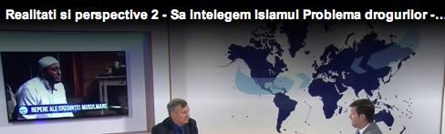 Realitati si perspective 2 - Sa intelegem Islamul; Problema drogurilor - 2 aprilie 2016