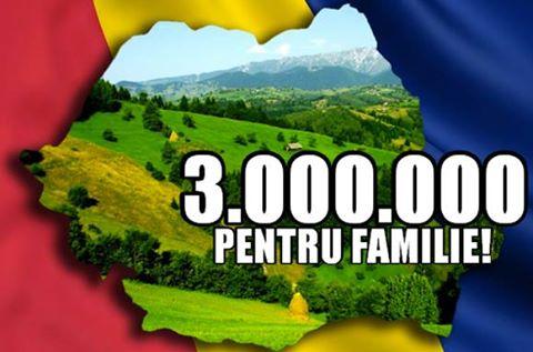 3.000.000 pentru familie Coalitia pentru familie si constitutie
