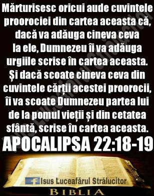 Apocalipsa 22 - 18,19 Cine va scoate din Biblie