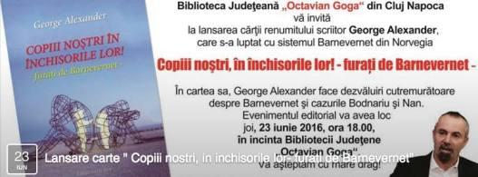 George Alexander - Lansare de Carte la Cluj-Napoca  %22COPIII NOŞTRI ÎN INCHISORILE LOR-FURAŢI DE BARNEVERNET%22