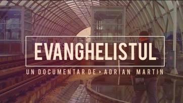 evanghelistul-adrian-martin