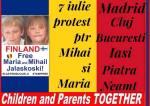 PROTEST Iulie 7 pentru Mihai si Maria la Madrid, Cluj, Bucuresti, Iasi, PiatraNeamt